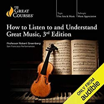 How to Listen to and Understand Great Music, 3rd ed.