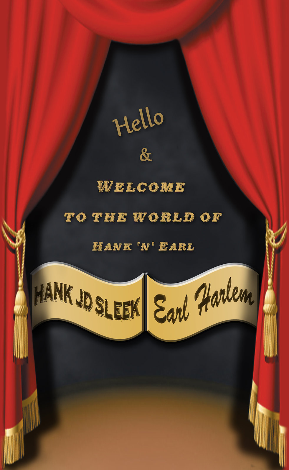 Welcome to the world of Hank 'n' Earl