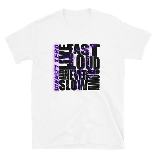 Live Fast, Live Loud. and Never Slow Down - Unisex Tee