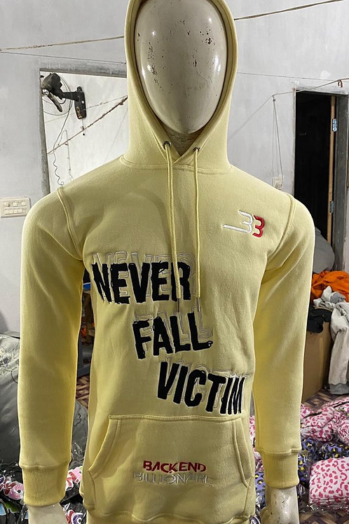 Never fall victim hoodie