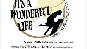"The Lyric Players present ""It's a Wonderful Life"""