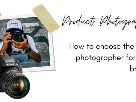 How to choose the right photographer for your brand