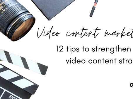 Video content marketing: 12 pro tips to strengthen your video content strategy