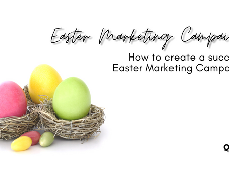 How to create a successful Easter Marketing Campaign in 2021