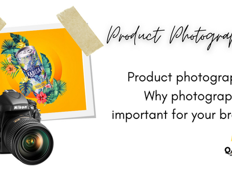 Product photography: Why photography is important for your brand.
