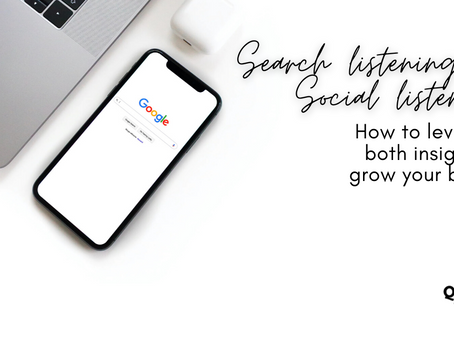 Search listening and social listening: How to leverage these insights to grow your brand.