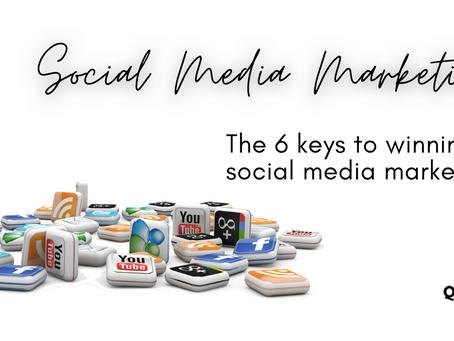 The 6 keys to social media success