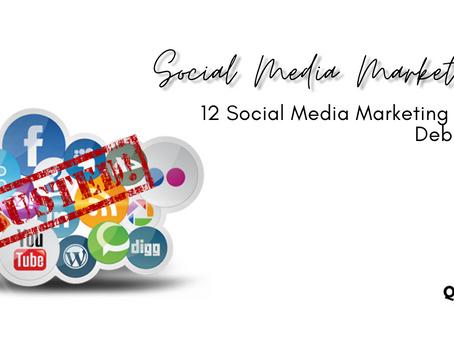 12 Social Media Marketing Myths Debunked!