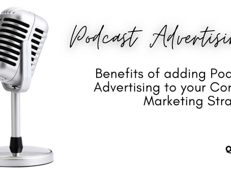 Podcast Advertising: Why you should consider adding podcasts in your content marketing strategy