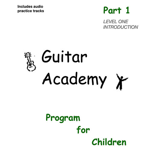 Guitar Academy for Children INTRODUCTION