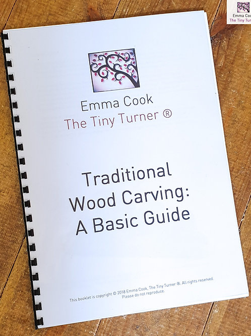 Traditional Wood Carving: A Basic Guide - A4 Printed/Bound Copy
