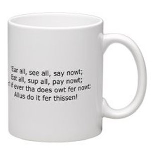 'Ear All; See All; Say Nowt (Tyke's Motto) Mug