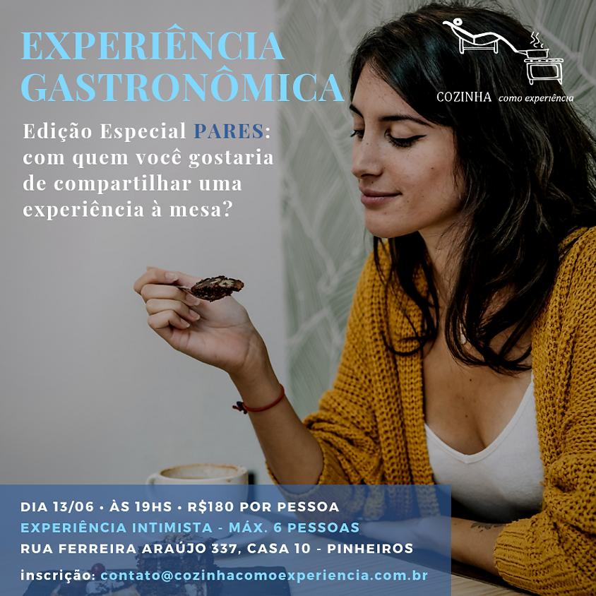Experiência Gastronômica - Edição Especial PARES