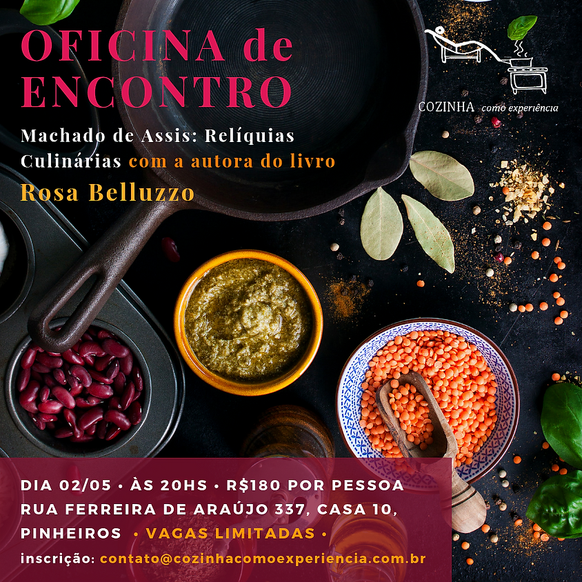 Oficina de Encontro - Machado de Assis: Relíquias Culinárias
