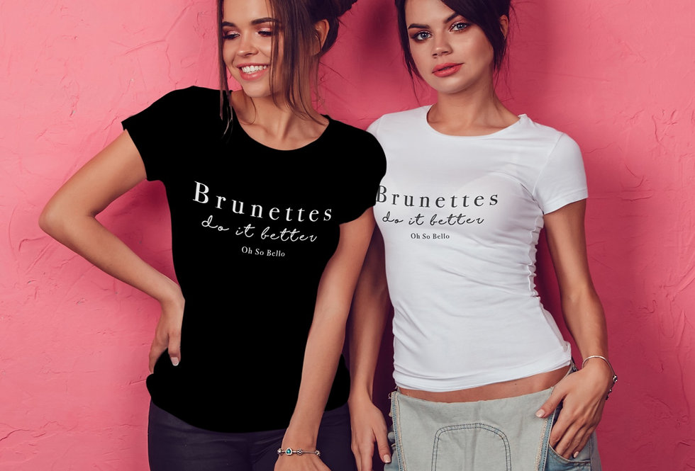 Fitted T-shirt  - Brunettes do it better