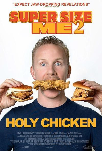 Super Size Me 2 Holy Chicken!