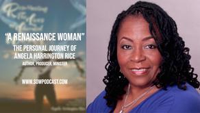 A Renaissance Woman: The Journey of Angela Harrington Rice