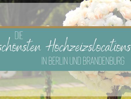 Die schönsten Hochzeitslocations in Berlin und Brandenburg