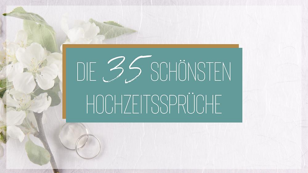 Lassen Sie sich 35 schöne Sprüche für Hochzeiten vorlesen.