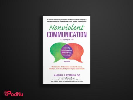 Nonviolent Communication | PodNu Podcasts & Book Insights
