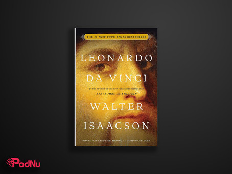 Leonardo da Vinci | PodNu Podcasts & Book Insights