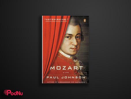Mozart: A Life | PodNu Podcasts & Book Insights