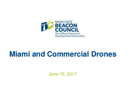 SLIDE PRESENTATION: Miami and Commercial Drones