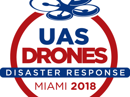 UAS/Drones for Disaster Response Conference to Educate Government, Industry, and Academia About Role