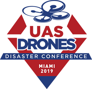 UAS Drone Disaster Conference Miami 2019