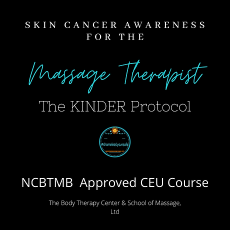 Skin cancer awareness for the massage therapist the KINDER Protocol