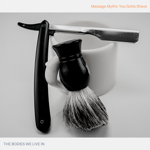 shave before massage therapy