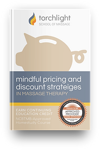 Mindful Pricing and Discount Stratgies in Massage Therapy Cont Education eBook Homestudy NCBTMB Approved
