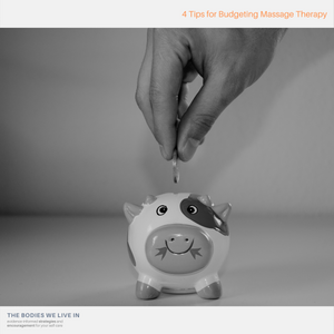 budgeting for self-care massage therapy