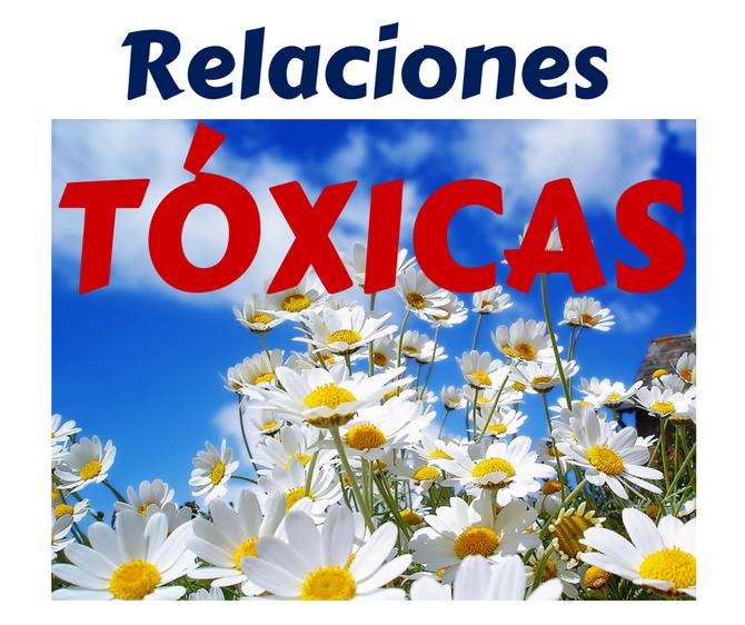 Relaciones tóxicas ¿Cómo detectarlas?