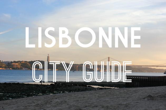 CITY GUIDE : LISBONNE