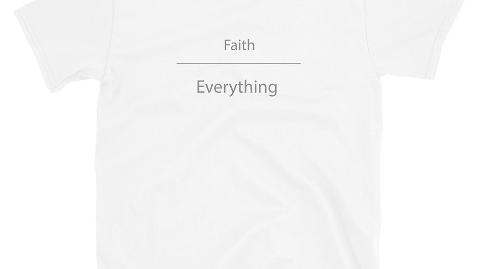 Faith Over Everything (Short-Sleeve Unisex T-Shirt)