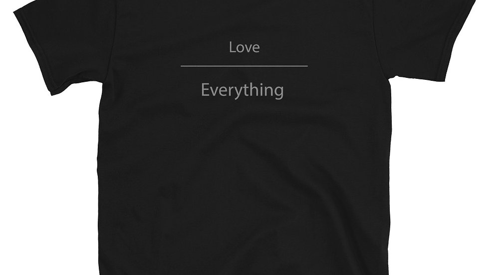 Love Over Everything Short-Sleeve Unisex T-Shirt