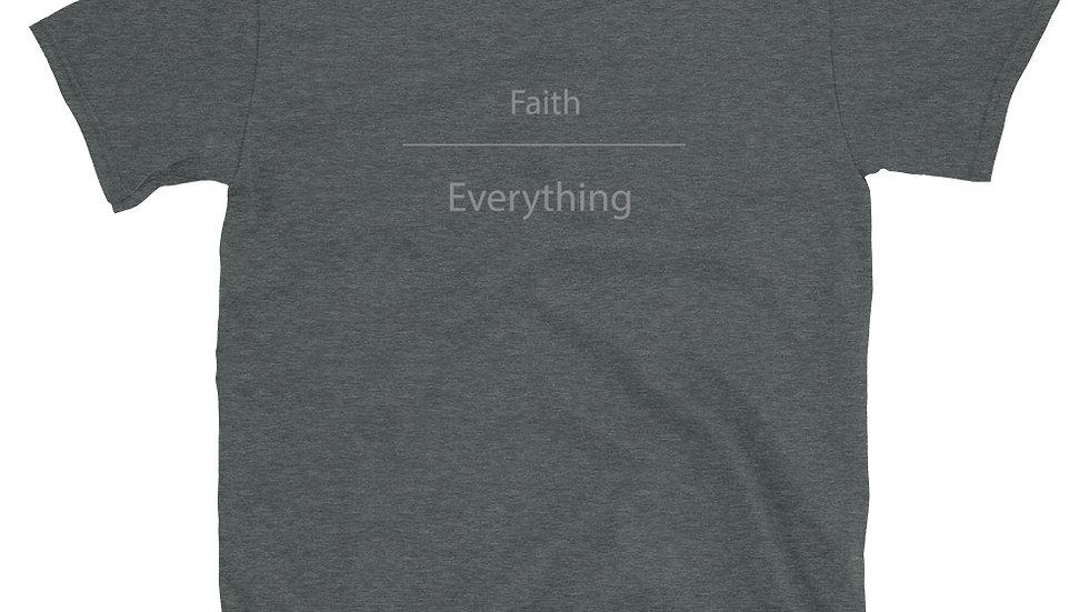 Faith over Everything Unisex T-Shirt