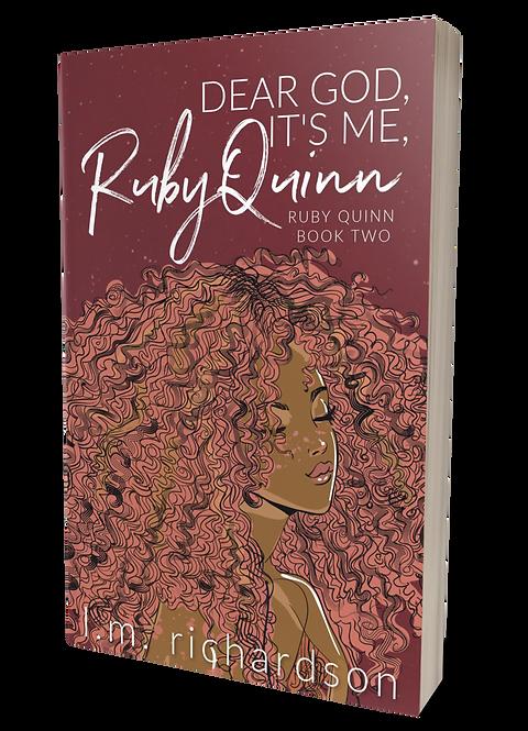Dear God, It's Ruby Quinn Book Two