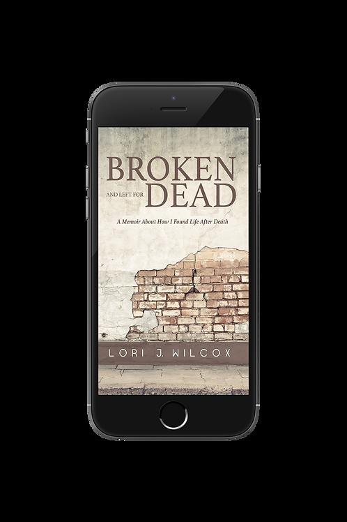 Broken and Left for Dead-Ebook