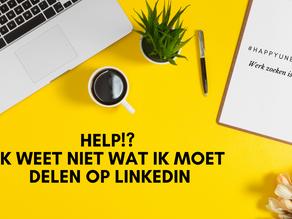 #happyunemployed: Help!? Ik weet niet wat ik moet delen op LinkedIn