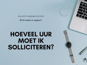 #happyunemployed: Hoeveel uur moet ik solliciteren?
