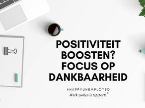 #happyunemployed: Positiviteit boosten? Focus op dankbaarheid