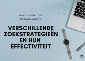 #happyunemployed: Verschillende zoekstrategieën en hun effecten