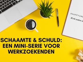 #happyunemployed: Een mini-reeks over schaamte, schuld en stigma. Vandaag: Een ode aan ons vangnet!