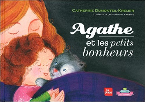 Agathe et les petits bonheurs