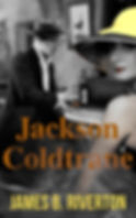 Jackson Coldtrane Final Ebook Cover.jpg