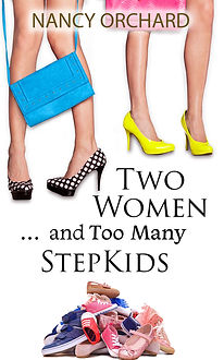 Two Women and Too Many Step Kids FINAL e