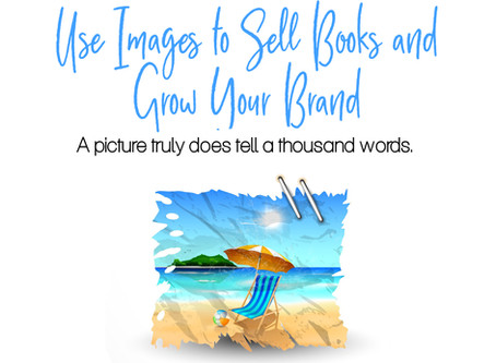 Use Images to Sell Books and Grow Your Brand