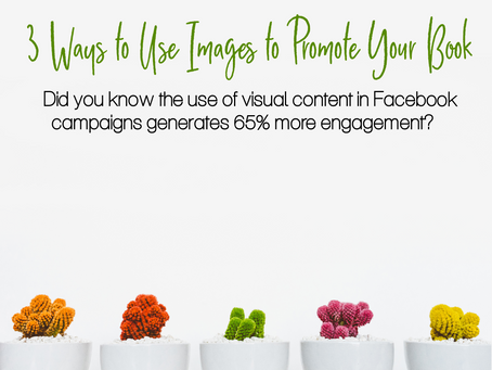 3 Ways to Use Images to Promote Your Books